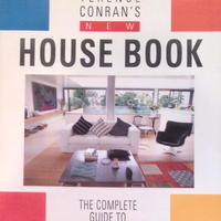 TERENCE CONRAN'S NEW HOUSE BOOK THE COMPLETE GUIDE TO HOME DESIGN