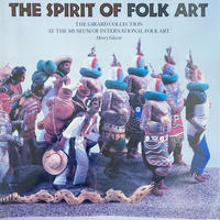 THE SPIRIT OF FOLK ART / Henry Glassie