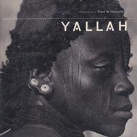 YALLAH / Peter W. Haenerlin・PAUL BOWLES