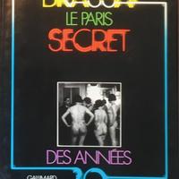 Brassai Le Paris Secret Des Annees 30's