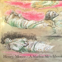 A Shelter sketchbook / Henry Moore