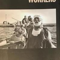 WORKERS / SEBASTIAO SALGADO