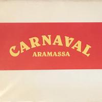 CARNAVAL ARAMASSA / 新正 卓