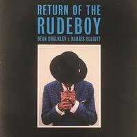RETURN OF THE RUDEBOY  / DEAN CHALKLEY× HARRIS ELLIOT