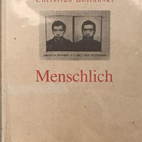 Menschlich / Chrisitian Boltanski