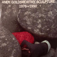 HAND TO EARTH ANDY GOLDSWORTHY SCULPTURE 1976 -  1990