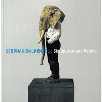 Skulpturen und Reliefs / Stephan Balkenhol