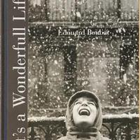 It's a Wonderfull Life / Edouard Boubat