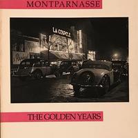 MONTPARNASSE THE GOLDEN YEARS
