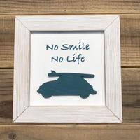 wood board F〜 no smile no life〜