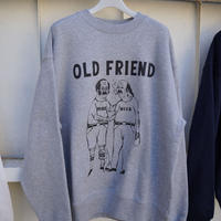 OLD FRIEND  Sweatshirt
