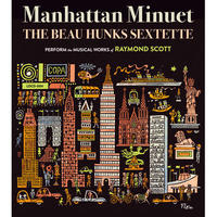 Manhattan Minuet / The Beau Hunks Sextette (CD)