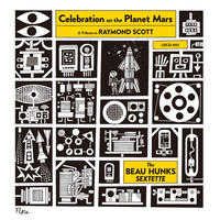 Celebration on the Planet Mars / The Beau Hunks Sextette (CD)