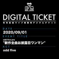 """【9/1】odd five pre.""""新作全曲お披露目ワンマン"""" 視聴チケット"""