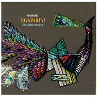 【TOYSPARK】3rdアルバム TOYSPARTY! 1200円