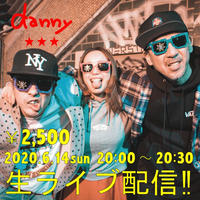 【danny】6/14(日)20:00 danny presents ~Rock 'n' Roll through the night~