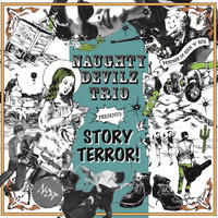 STORY TERROR! / NAUGHTY DEVILZ TRIO (CD)