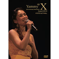Yammy* 10th Anniversary Performance X Live DVD (完全限定品)