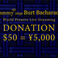 10月31日分★特典付き【おひねり・5000円】Yammy* sings Burt Bacharach World Premiere Live Streaming