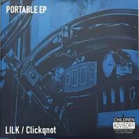 LILK/ Clickqnot PORTABLE EP CD
