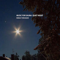 とくさしけんご『MUSIC FOR SAUNA QUIET NIGHT』CD