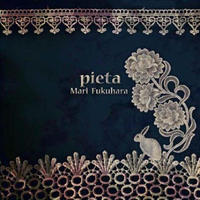 福原まり『Pieta』Enhanced CD
