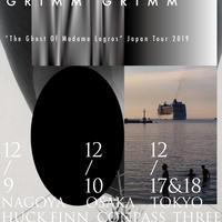 Grimm Grimm Japan tour 2019