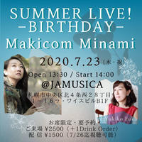 【DVD】7/23公演 Summer Live  - Birthday -
