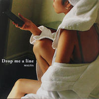 """Drop me a line"" Vinyl 7 inch"
