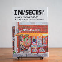 『IN/SECTS Vol.13  NEW 'BOOK SHOP' CULTURE - 書店に見る、商いのカタチ -』