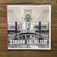 OSAKAN SOCIALISM