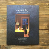a quiet day ISSUE11(2019)/ISSUE10(2018)