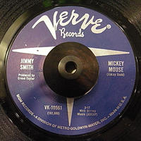 JAZZ45*JMMY SMITH / MICKEY MOUSE