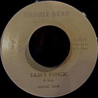 MAGIC SAM / SAM'S FUNCK