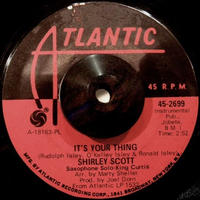 FUNK 45* SHIRLEY SCOTT/ YOU / IT'S YOUR THING