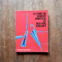 LE PARIA DE ROBERT DOISNEAU ET MAX-POL FOUCHET