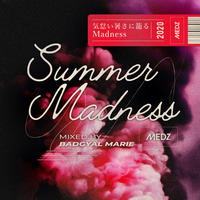 MEDZ-Summer Madness- Mixed by Bad Gyal Marie トラック分けver(AIFF/MP3)