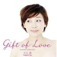 1st Album「GIFT OF LOVE」  (サイン入り) 2014年発売