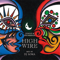 High Wire Mix Volume 3