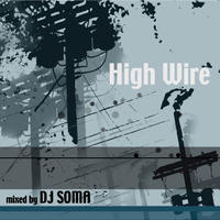 High Wire Mix Volume 2