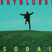 SODA! - SKYBLUES! (CD) [2015]
