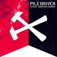PILEDRIVER - CRYMAX-HARDCORE NYABINGHI(CD) [2012]