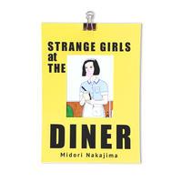 STRANGE GIRLS AT THE DINER / ZINE