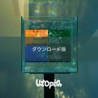 [ダウンロード音源] 1st mini Album 『utopia』