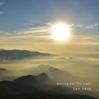 Waiting For The Light 〜SKY TRIO 2nd album〜