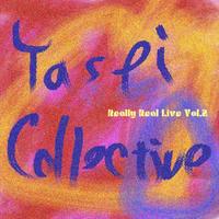 ヤセイ・コレクティブ『Really Real Live vol.2』ライブ・アルバム
