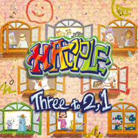HAPPLE 約2年振 りのニューアルバム「Three to 2,1」