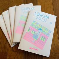 CINEMA WALK #3 (特集=彼女たちの時代〜80s&90s 邦画より)