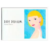 DAY DREAM/イラストレーター三浦由美子 作品集(A5サイズ)