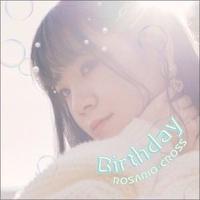 ※7/18(日)オンラインサイン会対象商品【ROSARIO+CROSS】11th Single『Birthday』通常版